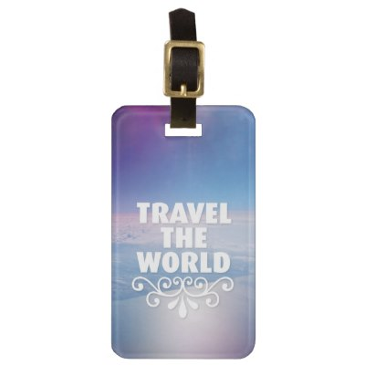 fun_travel_the_world_inspiration_quote_luggage_tag