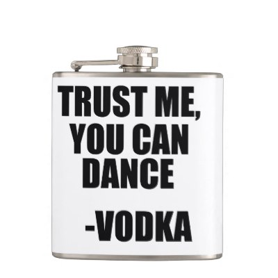trust_me_you_can_dance_vodka_flask